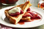 French French Toast With Ricotta Cream And Strawberry Syrup Recipe Dessert